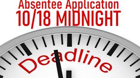 Absentee Application Deadline