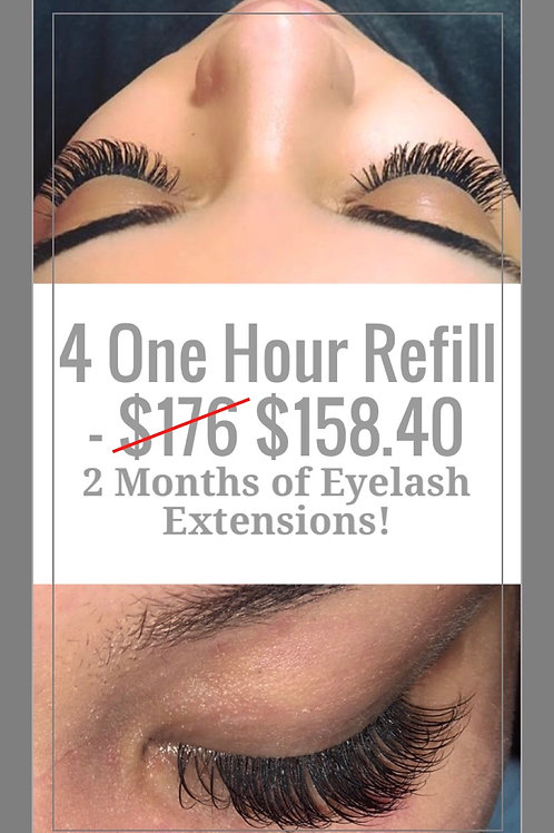 4 One Hour Refill Appointments - Total saving $37.60