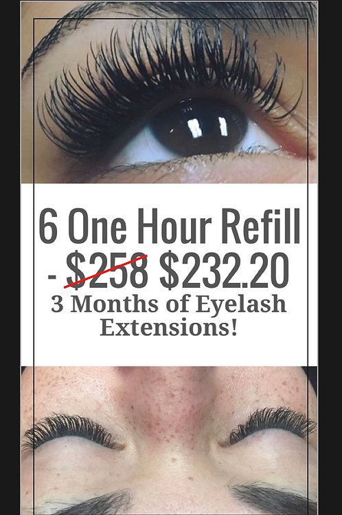 6 One Hour Refill Appointments - Total Saving $61.80