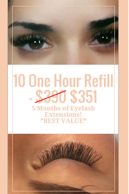 10 One Hour Refill Appointments - Total saving $139