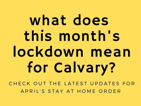 Calvary and the Lock Down