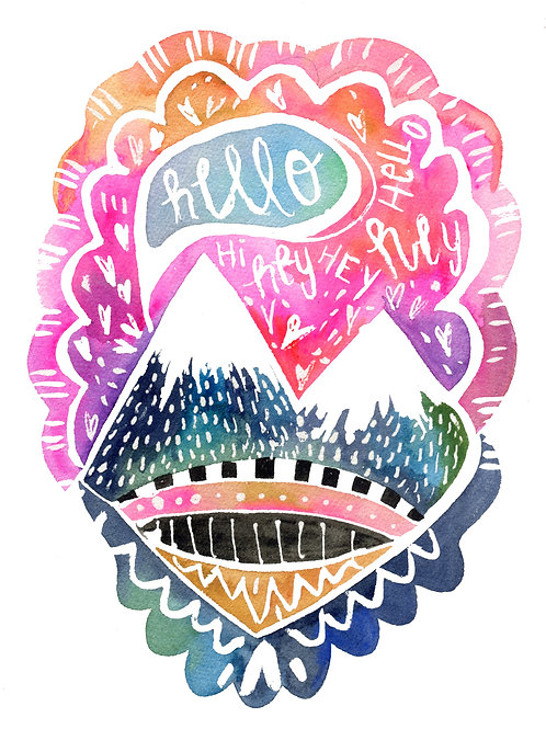 Hello Mountains 8x10 Print