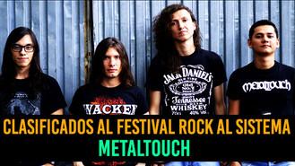 Entrevista a Metaltouch, bandas seleccionadas para Rock Al Sistema