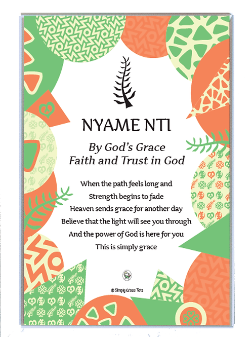 Framed poem: Nyame Nti