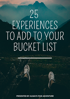25experiences toadd to yourbucket list.p