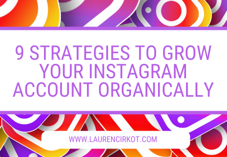 9 STRATEGIES TO GROW YOUR INSTAGRAM ACCOUNT ORGANICALLY