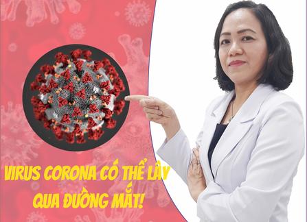 Virus Corona có thể lây qua đường mắt! | Phòng Khám Mắt Thu Thảo