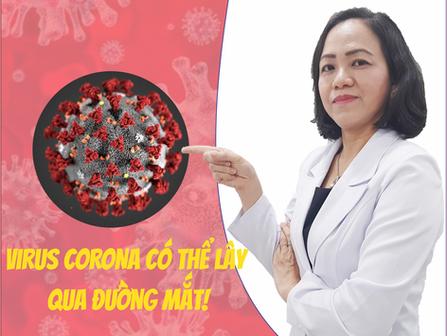 Virus Corona có thể lây qua đường mắt!   Phòng Khám Mắt Thu Thảo