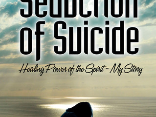 Holy Fire Publishing Acquires New Title - The Seduction of Suicide and The Healing Power of the Spir
