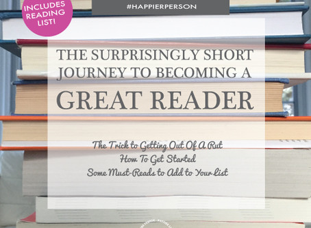The Surprisingly Short Journey to Becoming A Great Reader