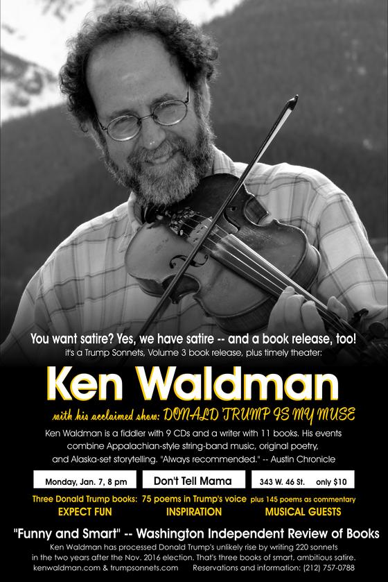 Ken Waldman readies annual APAP acoustic variety music shows and Trump poetry readings