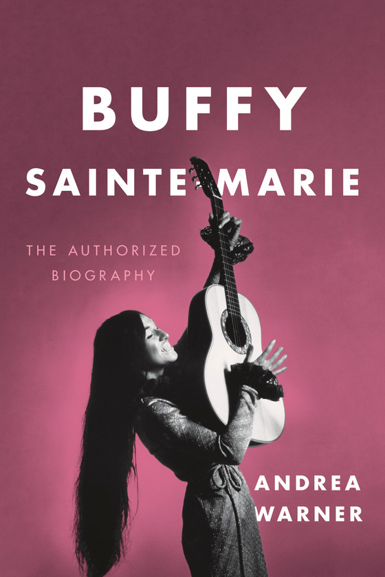 Authorized bio tells Buffy Sainte-Marie's influential and inspiring story