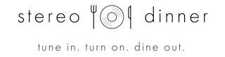 Stereo Dinner