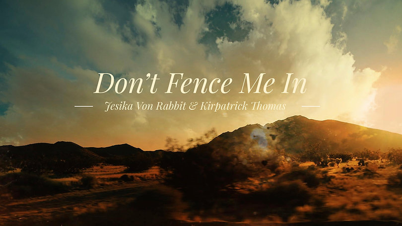 Don't Fence Me In - EPK.jpg