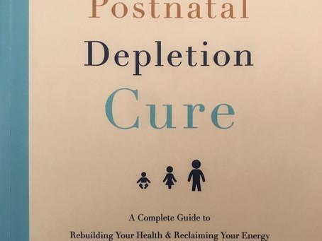 'The Postnatal Depletion Cure' - Part IV