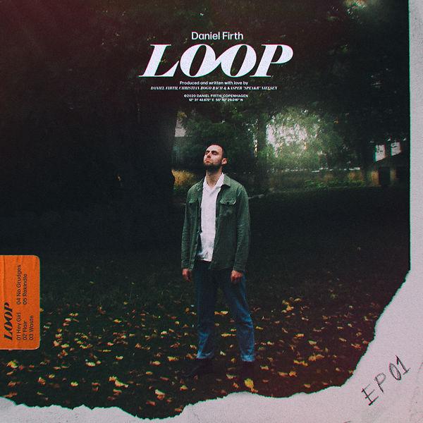 DANIEL FIRTH - LOOP - COVER - JPEG.jpg