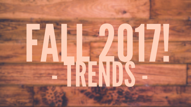 IN and OUT! Trends for this fall.