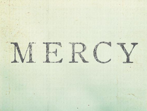 Still Waters: The Mercy of the Lord