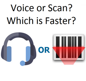 Voice versus Scanning - Is Voice Really Quicker?