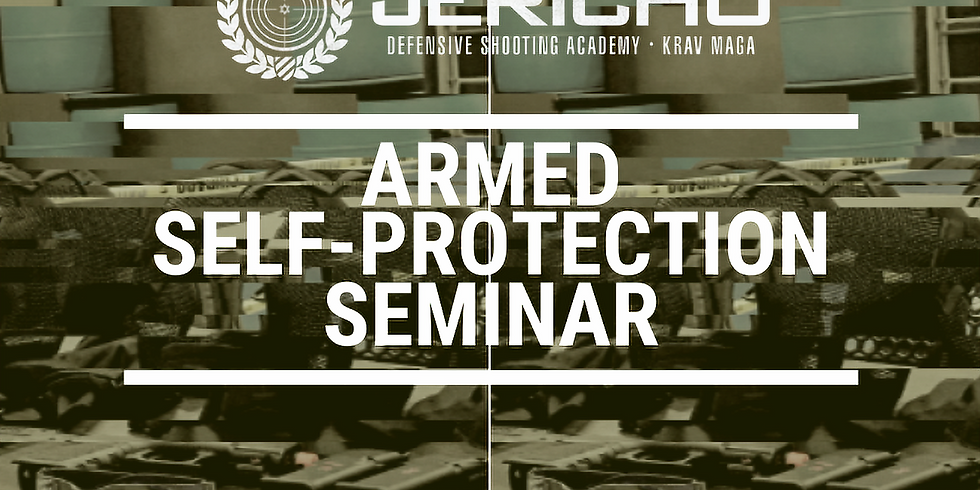 11:30AM | SAT | ARMED SELF-PROTECTION SEMINAR