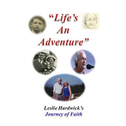 Leslie Hardwick - Life's an Adventure