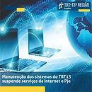 Serviços do TRT-13 serão suspensos nesta sexta-feira para manutenção em equipamentos internos