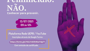 Observatório do Feminicídio da UEPB realizará Webinário em prevenção à violência contra mulheres