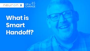 4 Takeaways from Joe Cahill's Presentation on Smart Handoff