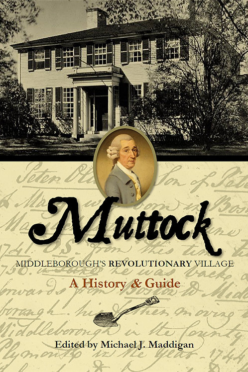 Muttock: Middleborough's Revolutionary Village
