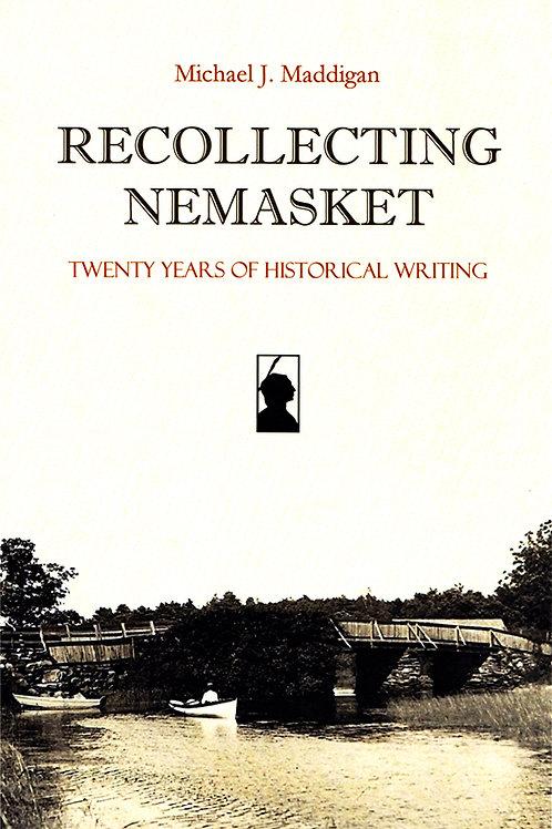 Recollecting Nemasket: Twenty Years of Historical Writing