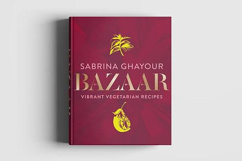 Bazaar Vegetarian Cookbook by Sabrina Ghayour