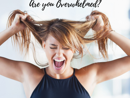 How to deal with overwhelm.