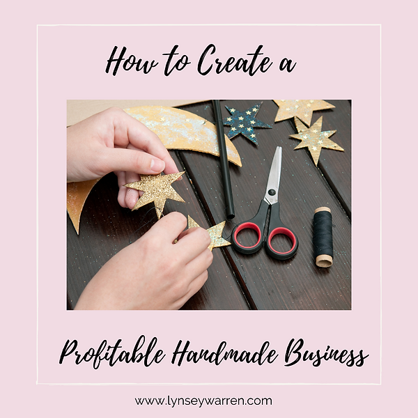 How to create a profitable handmade busi