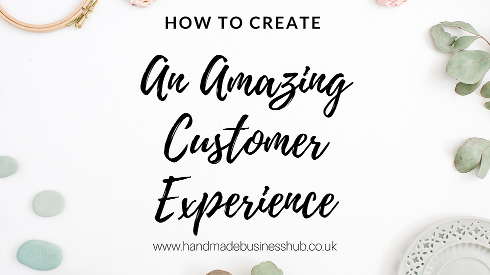 How to Create an Amazing Customer Experience- An online course