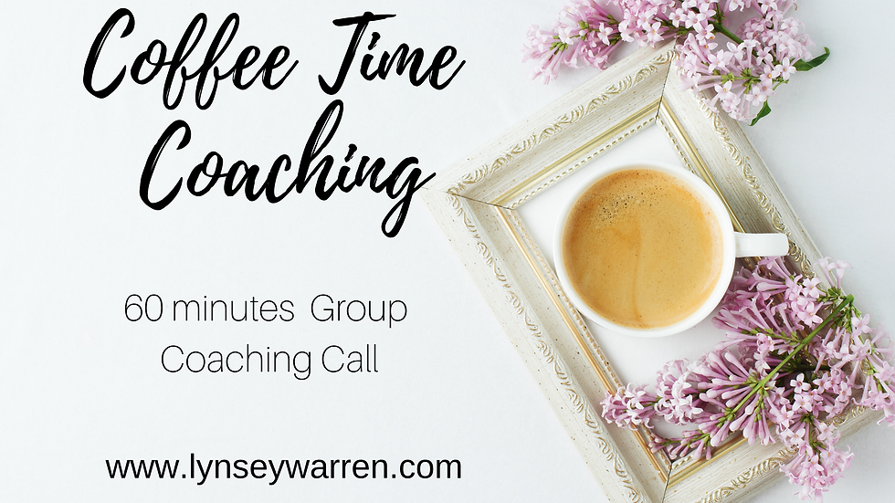 Coffee Time Coaching - 60 Minutes Group Coaching Call