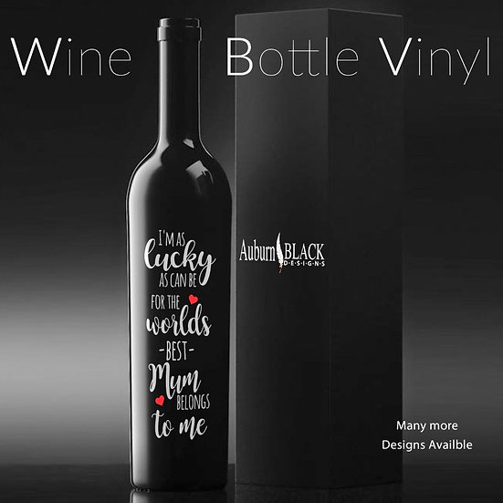 I'm as lucky as can be... personalised Wine Bottle Vinyl Decal