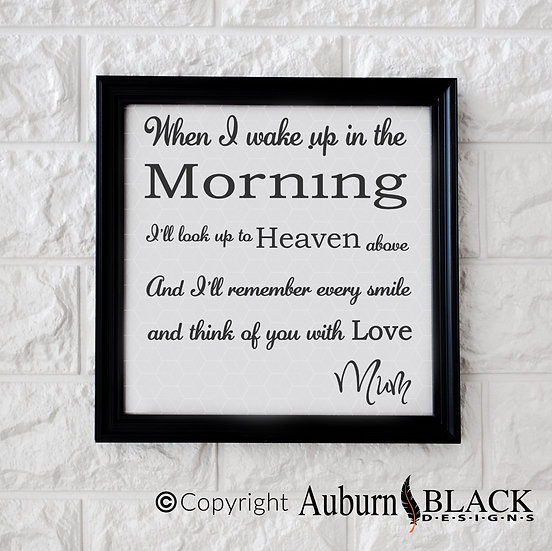 When I Wake Up in the Morning Vinyl Decal