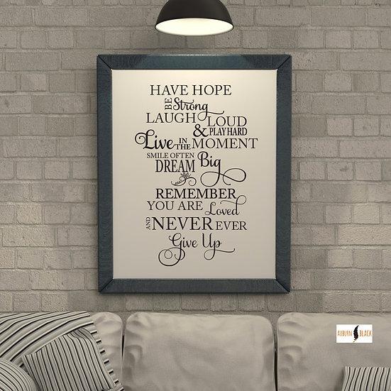 Have hope motivational print