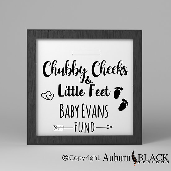 Chubby Cheeks & Little Feet Baby Fund Frame Vinyl Decal