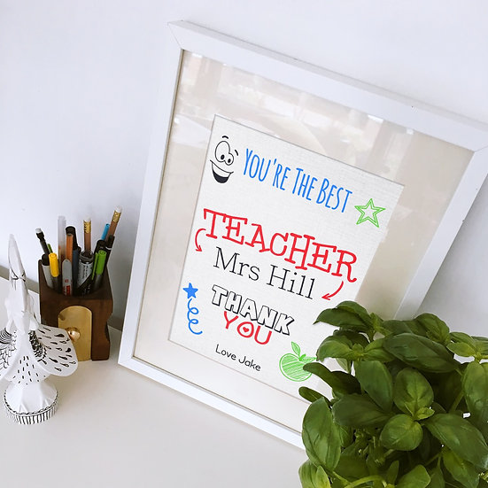 Personalised You're the best Teacher Print