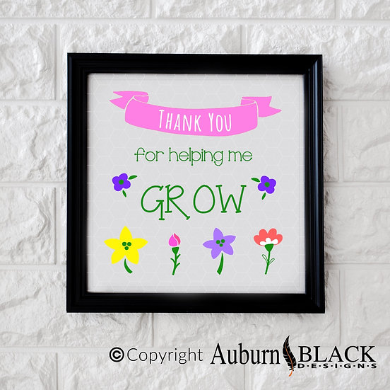 Thank you for helping me grow... colour Frame Vinyl Decal