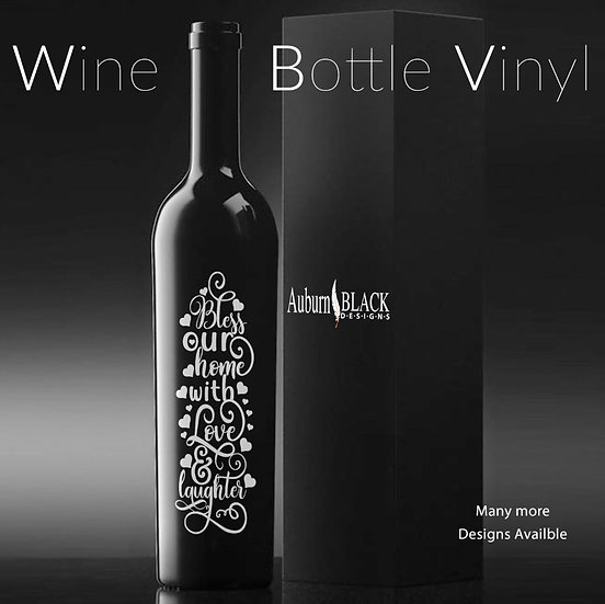 Bless our Home with Love and Laughter Wine Bottle Vinyl