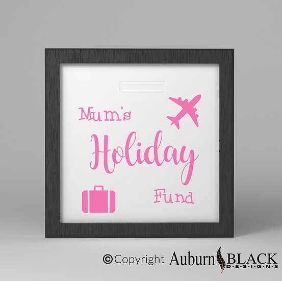 Mum's Holiday fund Frame Vinyl Decal