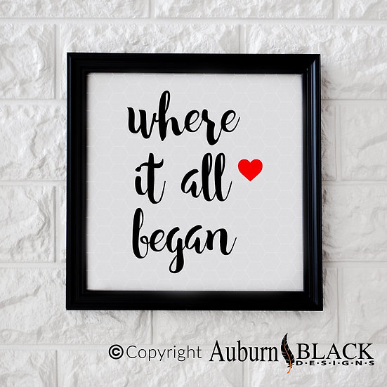Where it all began vinyl decal