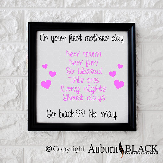On Your First Mother's Day Vinyl Decal