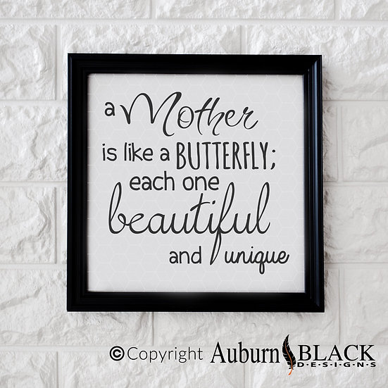A Mother is like a Butterfly Vinyl Decal