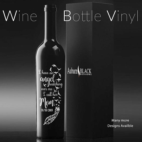 I have an Angel watching over me... personalised Wine Bottle Vinyl