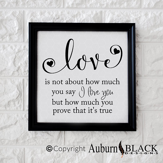 Love is not about vinyl decal quote
