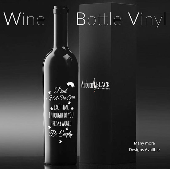 Dad if a star fell each time I thought... Personalised Wine Bottle Vinyl De
