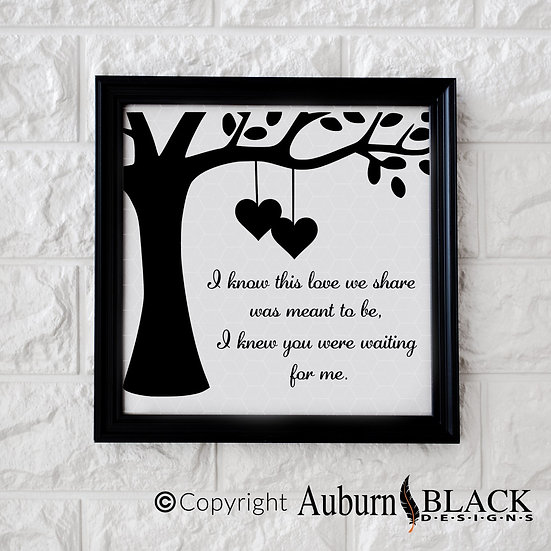 I know this love we share... vinyl decal quote